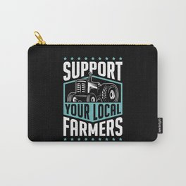 Support Your Local Farmers Carry-All Pouch