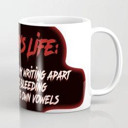 Writer's Life- I'm Going To Tear My Writing Apart Coffee Mug