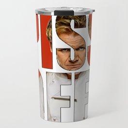 Gordon Ramsay - PISS OFF! Travel Mug
