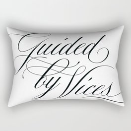 Guided by Vices Rectangular Pillow