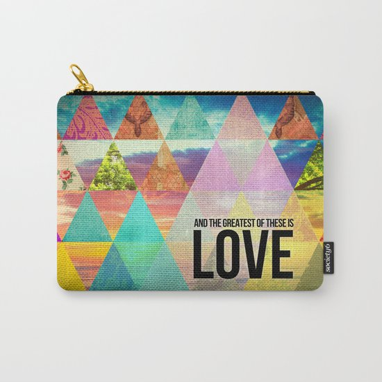 """1 Corinthians 13:13 """"And the greatest of these is Love"""" Carry-All Pouch"""