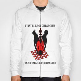 First Rule of Chess Club Hoody