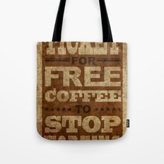 Free Coffee Ticket Tote Bag