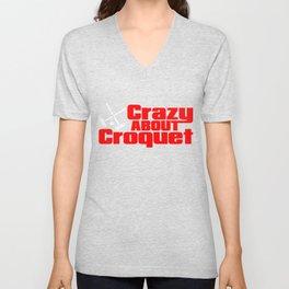 Croquet - Crazy About Croquet Unisex V-Neck