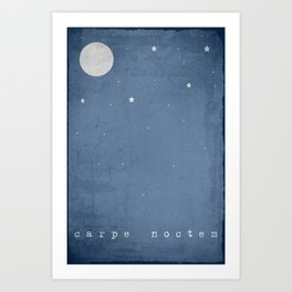 Carpe Noctem I Art Print