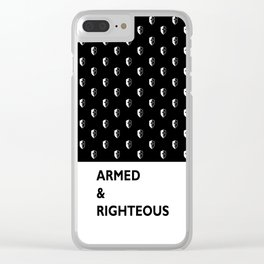 Armed & Righteous Clear iPhone Case
