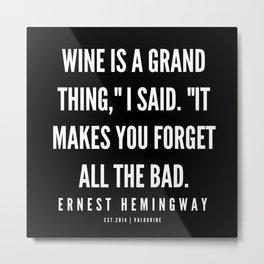95   |Ernest Hemingway Quote Series  | 190613 Metal Print