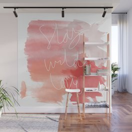 Stay Wild Love Wall Mural