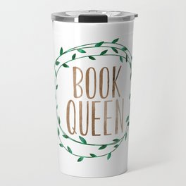 Book Queen Travel Mug