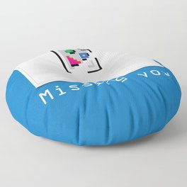 Talk Nerdy to me - Missing you Floor Pillow