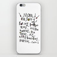 toddler iPhone & iPod Skins featuring Sorry for my toddler years by Tonya Doughty