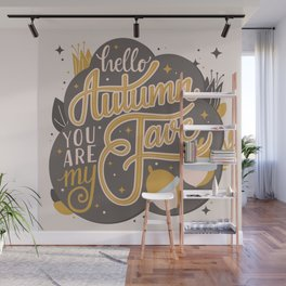 Autumn, you are my fave 004 Wall Mural