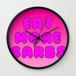 Eat More Carbs Wall Clock
