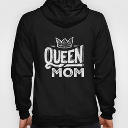 Queen Mom With A Crown Hoody