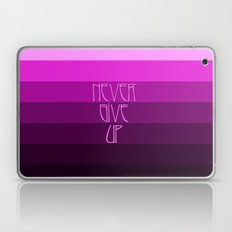 NEVER GIVE UP (Pink) Laptop & iPad Skin