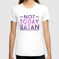 NOT TODAY SATAN LARGE Womens Fitted Tee White