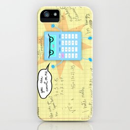 You can count on me! iPhone Case