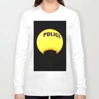 police Long Sleeve T-shirts featuring police state? by TheEngineered