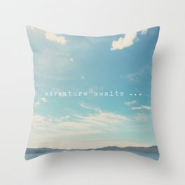 adventure awaits ... Throw Pillow