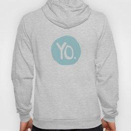 Yo. Turquoise Hoody