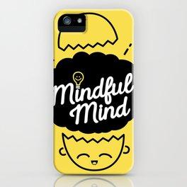 Mindful Mind iPhone Case