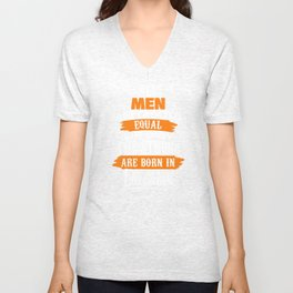All Men Are Created Equal December Unisex V-Neck