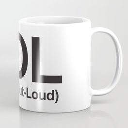 LOL (Laugh-Out-Loud) Coffee Mug
