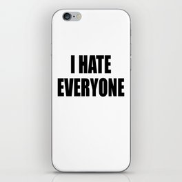 I Hate Everyone - White - Hipster - Swag -   White Case (C) Andre Gif iPhone Skin