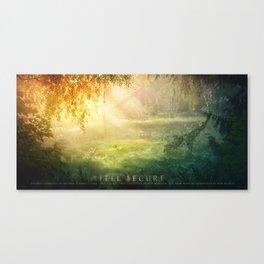 Feel Secure Canvas Print