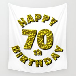 Happy 70th Birthday Gold Message Wall Tapestry