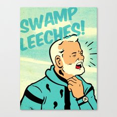 Swamp Leeches! Canvas Print
