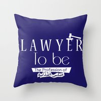 lawyer Throw Pillows featuring Lawyer by Be Raza