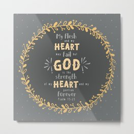 """Strength of my Heart"" Hand-Lettered Bible Verse Metal Print"