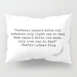 Quote 4 Pillow Sham