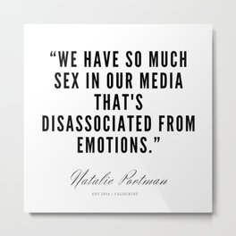 29     | Natalie Portman Quotes | 190721 Metal Print
