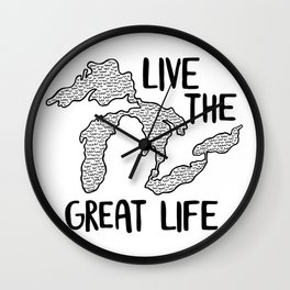 Live the Great (Lakes) Life Wall Clock