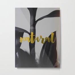 Natural Metal Print