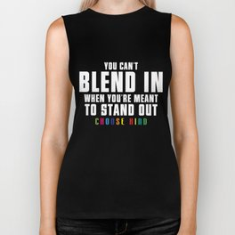 Anti Bullying T-Shirt You're Meant to Stand Out Funny Gift Biker Tank