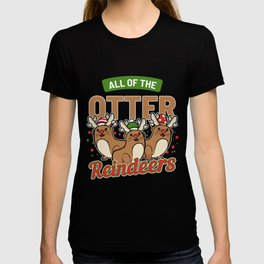 All Of The Otter Reindeers Reindeer Fan Gift T-shirt