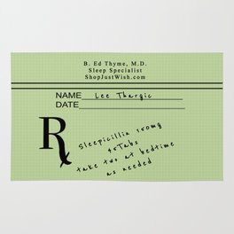 Prescription for Lee Thargic from Dr. B. Ed Thyme Rug