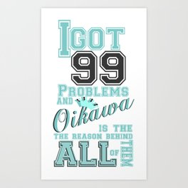99 Problems haikyuu style Art Print