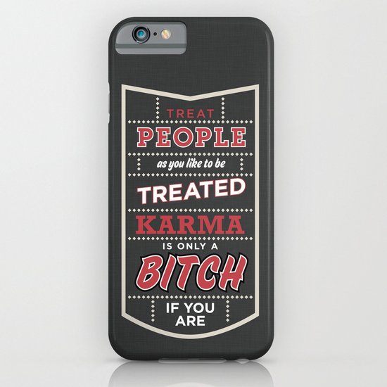 Karma is only a bitch if you are iPhone & iPod Case