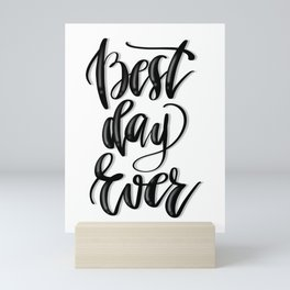 Best Day Ever Mini Art Print