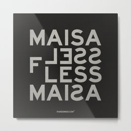 Palindrome: Ma is as selfless... Metal Print