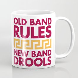 Old Band Rules Coffee Mug