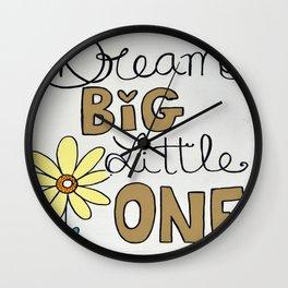 Dream Big Little One Wall Clock