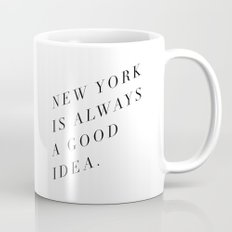 new york is always a good idea Mug