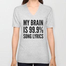 My Brain is 99.9% Song Lyrics Unisex V-Neck