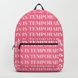 pain is temporary - coral Backpack