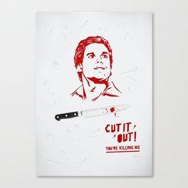 Cut It Out - Dex Canvas Print